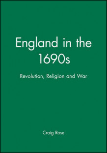 England in the 1690s av Craig Rose (Heftet)