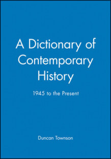 A Dictionary of Contemporary History av Duncan Townson (Heftet)