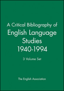 A Critical Bibliography of English Language Studies 1940-1994 (Innbundet)