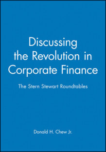 Discussing the Revolution in Corporate Finance (Innbundet)