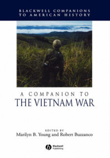 A Companion to the Vietnam War (Innbundet)