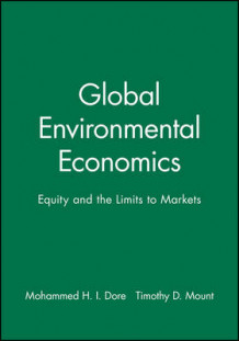 Global Environmental Economics (Heftet)