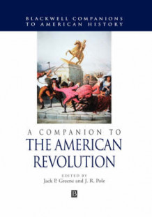 A Companion to the American Revolution (Innbundet)