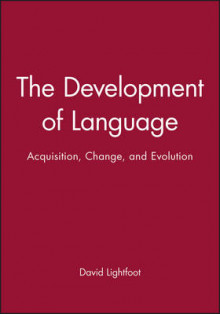The Development of Language av David Lightfoot (Heftet)