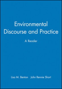 Environmental Discourse and Practice (Heftet)