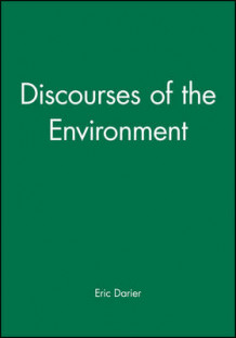 Discourses of the Environment (Innbundet)