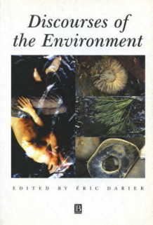 Discourses of the Environment (Heftet)