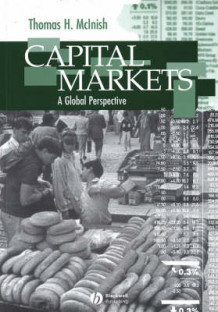 Capital Markets av Thomas H. McInish (Heftet)
