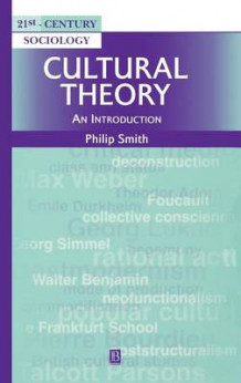 Cultural Theory av Philip Smith (Innbundet)
