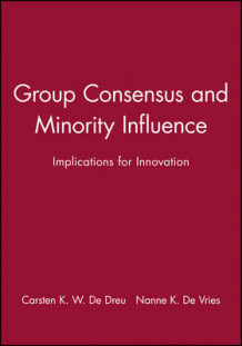 Group Consensus and Minority Influence (Innbundet)