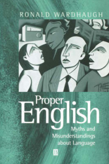 Proper English av Ronald Wardhaugh (Heftet)