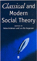 Classical and Modern Social Theory (Heftet)