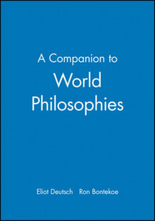 A Companion to World Philosophies (Heftet)