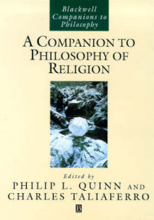 A Companion to the Philosophy of Religion (Heftet)