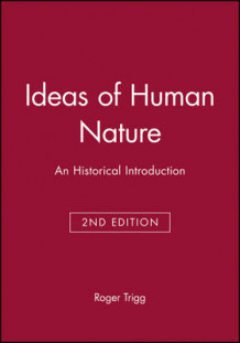 Ideas of Human Nature av Professor Roger Trigg (Innbundet)