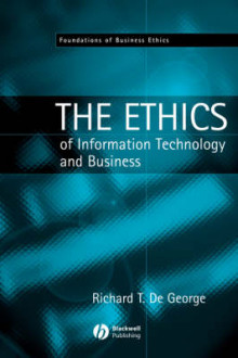 The Ethics of Information Technology and Business av Richard T. De George (Heftet)