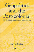 Geopolitics and the Post-colonial av David Slater (Heftet)
