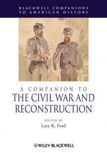 A Companion to the Civil War and Reconstruction (Innbundet)