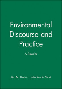 Environmental Discourse and Practice (Innbundet)
