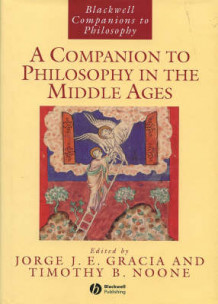 A Companion to Philosophy in the Middle Ages (Innbundet)