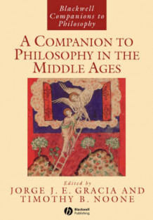 A Companion to Philosophy in the Middle Ages (Heftet)