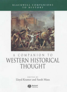 A Companion to Western Historical Thought (Innbundet)