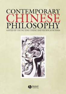 Contemporary Chinese Philosophy (Heftet)