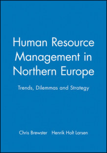 Human Resource Management in Northern Europe (Innbundet)