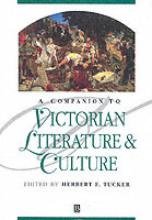 A Companion to Victorian Literature and Culture (Heftet)