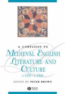 A Companion to Medieval English Literature and Culture C.1350-C.1500 (Innbundet)