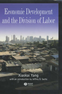Economic Development and the Division of Labor av Xiaokai Yang og Jeffrey D. Sachs (Innbundet)