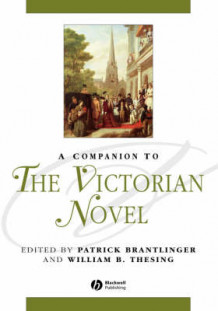 A Companion to the Victorian Novel (Innbundet)