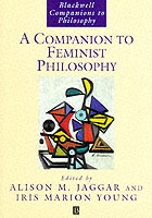 A Companion to Feminist Philosophy (Heftet)