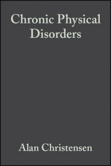 Chronic Physical Disorders (Heftet)