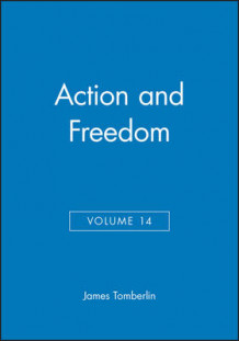 Action and Freedom (2000) (Heftet)