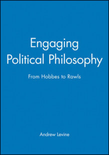Engaging Political Philosophy av Andrew Levine (Innbundet)
