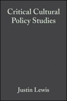 Critical Cultural Policy Studies (Innbundet)