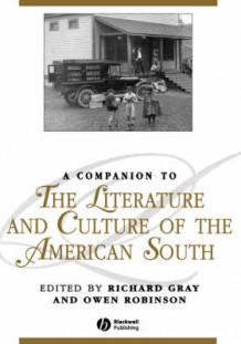 A Companion to the Literature and Culture of the American South av Owen Robinson og Richard Gray (Innbundet)