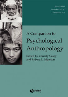 A Companion to Psychological Anthropology (Innbundet)
