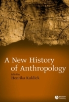 A New History of Anthropology (Innbundet)