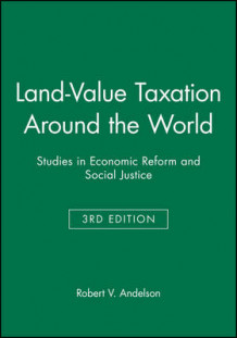 Land-Value Taxation around the World (Heftet)
