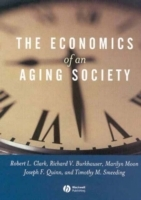 Economics of an Aging Society av Robert L. Clark, Richard V. Burkhauser, Marilyn Moon, Joseph F. Quinn og Timothy M. Smeeding (Heftet)