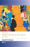 Reading the Modern British and Irish Novel 1890-1930 av Daniel R. Schwarz (Heftet)