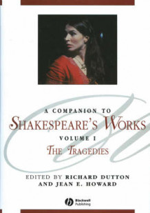 A Companion to Shakespeare's Works: Tragedies v. 1 (Innbundet)