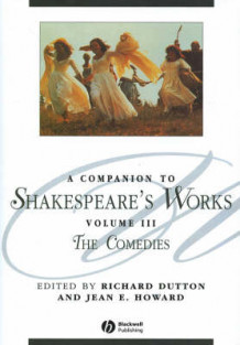 A Companion to Shakespeare's Works: Comedies v. 3 (Innbundet)