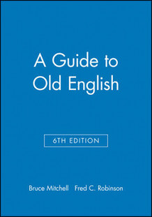 A Guide to Old English (Heftet)
