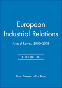 Industrial Relations Journal European Annual Review 2000/2001 (Heftet)