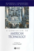 A Companion to the History of American Technology (Innbundet)