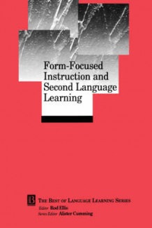 Form Focused Instruction and Second Language Learning av Rod Ellis (Heftet)