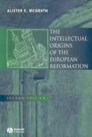 The Intellectual Origins of the European Reformation av Alister E. McGrath (Heftet)